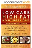 Low Carb High Fat No Hunger Diet & Cookbook: Keto Hybrid For Weight Loss (Ketogenic Book 1) (English Edition)