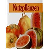 """Nutzpflanzenvon """"Susanne Autor / Titel:..."""""""