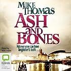 Ash and Bones: DC Will MacReady, Book 1 Hörbuch von Mike Thomas Gesprochen von: Matt Addis