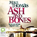Ash and Bones: DC Will MacReady, Book 1 | Mike Thomas