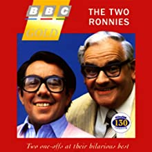 The Two Ronnies Radio/TV Program by Ronnie Barker, Ronnie Corbett Narrated by Ronnie Barker, Ronnie Corbett