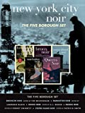 img - for New York City Noir: The Five Borough Set (Brooklyn Noir, Manhattan Noir, Bronx Noir, Queens Noir, Staten Island Noir) (Akashic Noir) book / textbook / text book