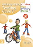 Peter Clarke Collins New Primary Maths - Assisting Maths: Teaching Guide 5