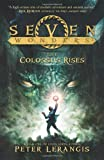 Seven Wonders Book 1: The Colossus Rises (006207041X) by Lerangis, Peter