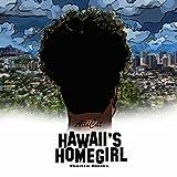 Hawaii's Homegirl (Radio Edits)