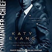 Commander in Chief: White House Series, Book 2 | [Katy Evans]