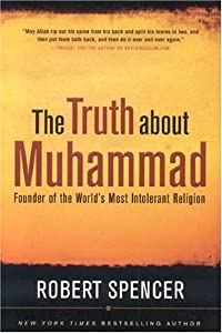 Cover of &quot;The Truth About Muhammad: Found...