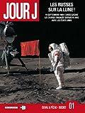 Jour J, Tome 1 : Les Russes sur la Lune!