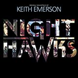 Nighthawks: Original Motion Picture Soundtrack by Keith Emerson (2016-08-03)