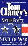 State of War (Tom Clancy's Net Force, No. 7)