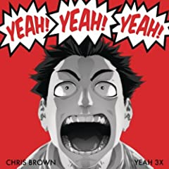 Chris Brown Yeah Download on Yeah 3x  Explicit Version   Chris Brown  Amazon De  Mp3 Downloads