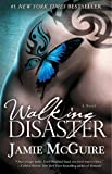Walking Disaster: A Novel by Jamie McGuire (April 2 2013)