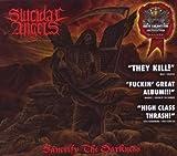 echange, troc Suicidal Angels - Sanctify The Darkness
