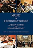 Music in Independent Schools (Classic Texts in Music Education)