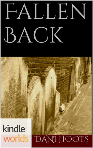 The Vampire Diaries: Fallen Back (Kindle Worlds Short Story) (Damon Salvatore: Life After Lost)