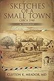 Sketches of a Small Town...circa 1940...a memoir