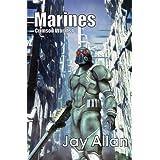 Marines (Crimson Worlds Book 1) ~ Jay Allan