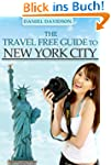 The Travel Free Guide To New York Cit...