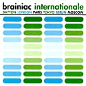 Brainiac - Internationale [CD Maxi-Single]
