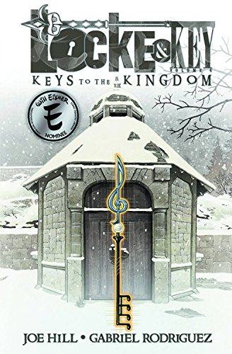 Locke & Key Volume 4: Keys to the Kingdom (Locke & Key 4)