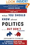 What You Should Know About Politics ....