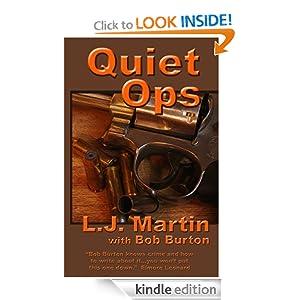 Quiet Ops - The Bob Burton Series