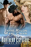 Northern Exposure: Compass Brothers, Book 1