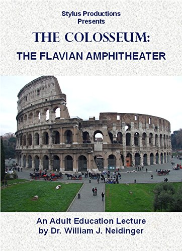 The Colosseum:  The Flavian Amphitheater