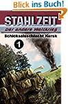 """Stahlzeit, Band 1, """"Schicksalsschlach..."""