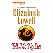 Tell Me No Lies | [Elizabeth Lowell]