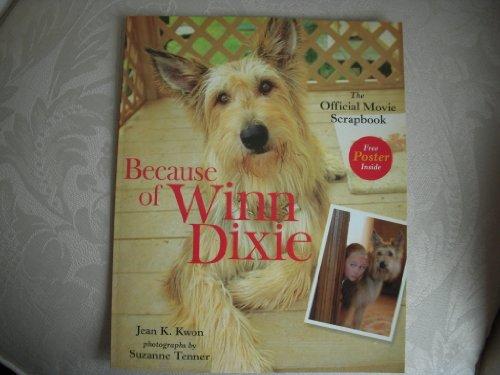 Because Of Winn Dixie Official Movie Scrapbook