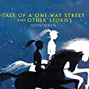 Tale of a One Way Street (       UNABRIDGED) by Joan Aiken Narrated by Jane Asher