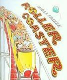 Roller Coaster (143011018X) by Marla Frazee