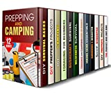 Prepping and Camping Box Set ( 12 in 1): Learn Essential Tips and Hacks for Camping, Fishing, Hiking Gear, Surviving a Disaster, SHTF Prepping and Other ... Save Your Life (Prepping & Homesteading)
