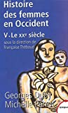 Histoire des femmes en Occident, tome 5: Le XXe siècle (French Edition) (2262018731) by Duby, Georges