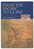 From the Pacific to La Paz: Antofagasta and Bolivia Railway Company, 1888-1988 Harold Blakemore