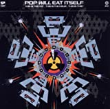 Pop Will Eat Itself This Is The Day... This Is The Hour... This Is This! - Expanded 2011 Edition