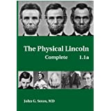 The Physical Lincoln Complete ~ John G. Sotos