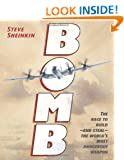 Bomb: The Race to Build--And Steal--The World's Most Dangerous Weapon (Robert F. Sibert Informational Book Award)