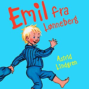 Thomas Winding læser Emil fra Lønneberg [Thomas Winding Reads Emil from Lönneberga] Audiobook