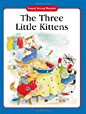 The Three Little Kittens: A Traditional Story with Simple Text and Large Type. for Ages 5 and Up (Award Young Readers series.)