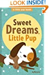 Sweet Dreams, Little Pup (A Little Pu...