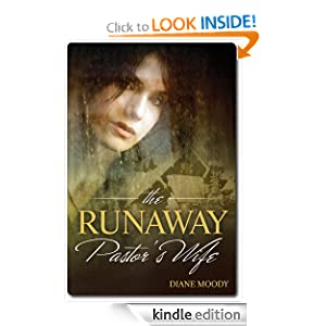 Kindle Daily Deal: The Runaway Pastor's Wife, by Diane Moody. Publisher: OBT Bookz; 1 edition (February 9, 2011)