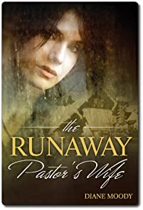 (FREE on 8/10) The Runaway Pastor's Wife by Diane Moody - http://eBooksHabit.com