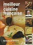 Le meilleur de la cuisine fran�aise s...