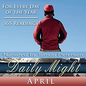 Daily Might: April: A Reading for Each Day in April | [Simon Peterson]