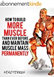 Bodybuilding: How to Build More Muscl...