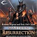 Wartorn: Resurrection Audiobook by Robert Asprin, Eric Del Carlo Narrated by George Newbern