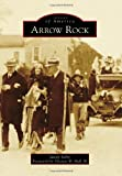 img - for Arrow Rock (Images of America) book / textbook / text book