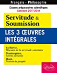 Servitude & Soumission Les 3 Oeuvres...